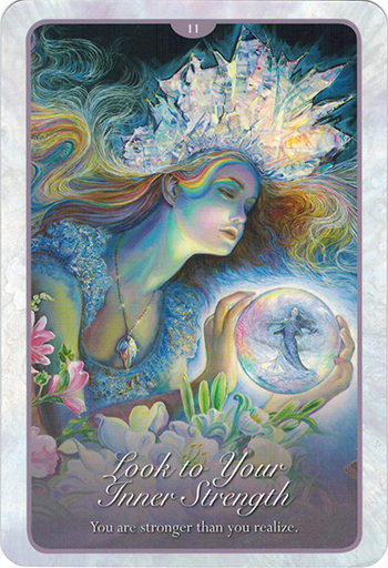 Ý nghĩa lá 11. Look To Your Inner Strenght trong bộ bài Whispers of Love Oracle Cards