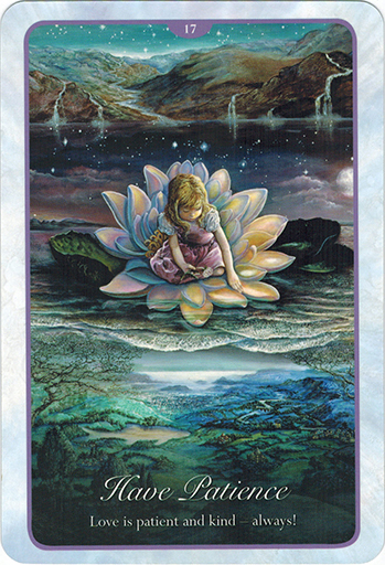 Ý nghĩa lá 17. Have Patience trong bộ bài Whispers of Love Oracle Cards