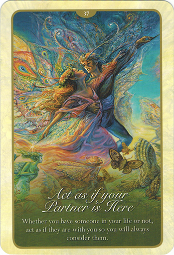 Ý nghĩa lá 37. Act If Your Partner Is Here trong bộ bài Whispers of Love Oracle Cards