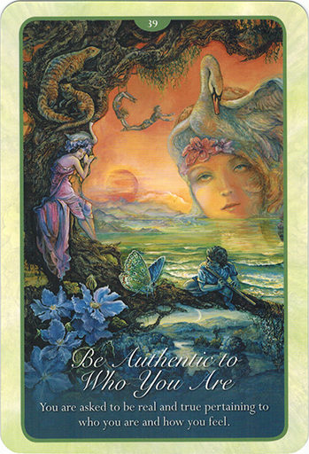 Ý nghĩa Lá 39 Be Authentic To Who You Are trong bộ bài Whispers of Love Oracle Cards