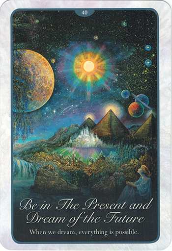 Ý nghĩa Lá 40. Be In The Present And Dream Of The Future trong bộ bài Whispers of Love Oracle Cards