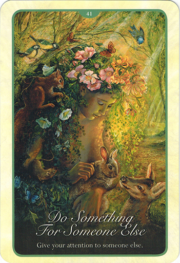 Ý nghĩa lá 41. Do Something For Someone Else trong bộ bài Whispers of Love Oracle Cards