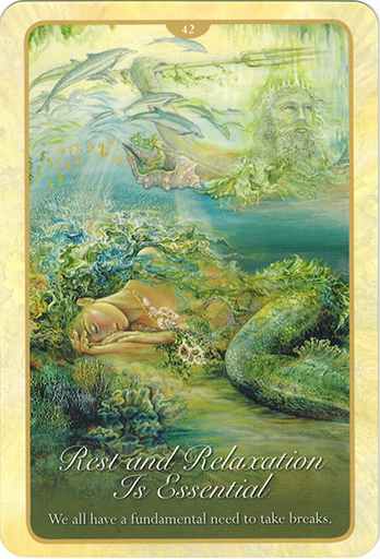 Ý nghĩa lá 42. Rest And Relaxation Is Essential trong bộ bài Whispers of Love Oracle Cards