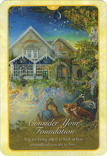 Ý nghĩa lá 50. Consider Your Foundation trong bộ bài Whispers of Love Oracle Cards