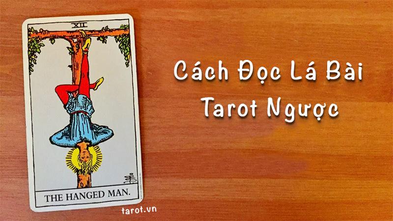 Cách đọc các lá bài Tarot ngược