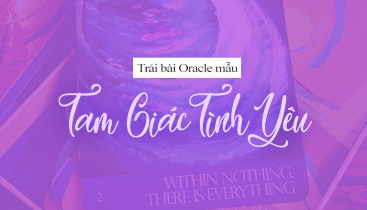 Giải Bài Oracle Mẫu – Tam Giác Tình Yêu