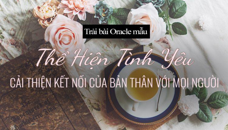 Trải Bài Oracle Mẫu – Thể Hiện Tình Yêu