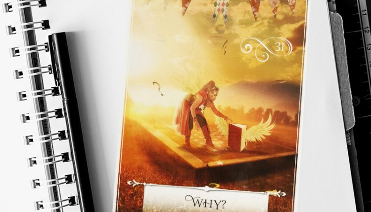 Wisdom Of The Oracle Divination Cards – Lá Số 31: Why?