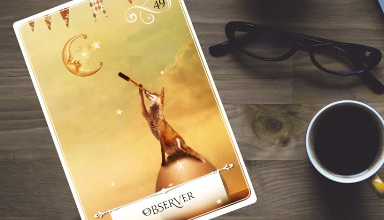 Wisdom Of The Oracle Divination Cards – Lá Số 49: Observer