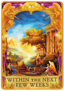 Angel Answers Oracle Cards – Within The Next Few Weeks 1