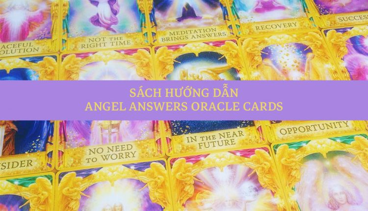 Angel Answers Oracle Cards – Sách Hướng Dẫn
